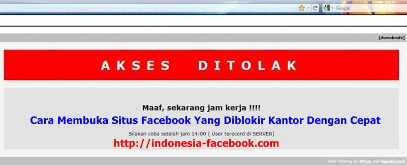 Cara Membuka Situs Facebook Yang Diblokir Kantor Dengan Cepat