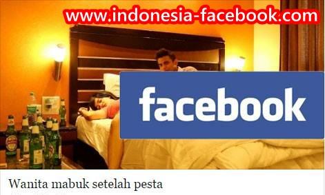 """Cara Atasi Update Status Otomatis """"Wanita Mabuk"""" di Facebook"""