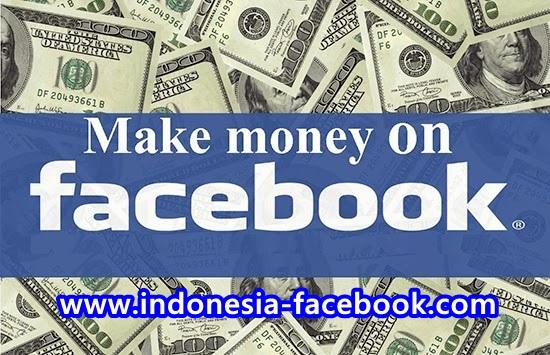 Tips Cara Mudah Mendapatkan Uang Dari Facebook
