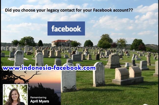 Fitur Terbaru Facebook untuk orang Yang Sudah Meninggal