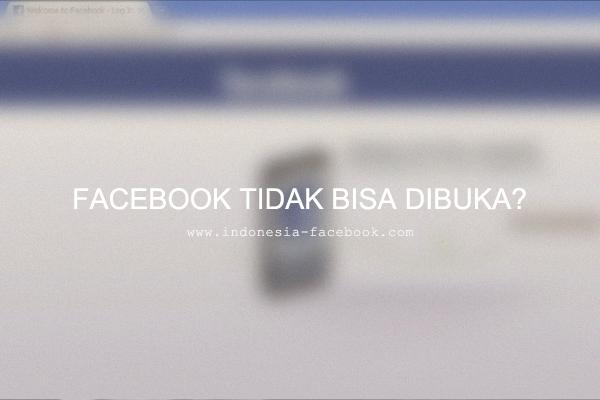 Facebook Tidak Bisa Buka