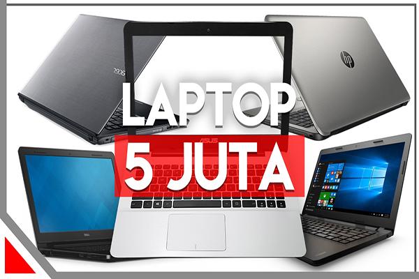 5 Laptop Gaming Murah Terbaik di Bawah 6 juta tahun 2018