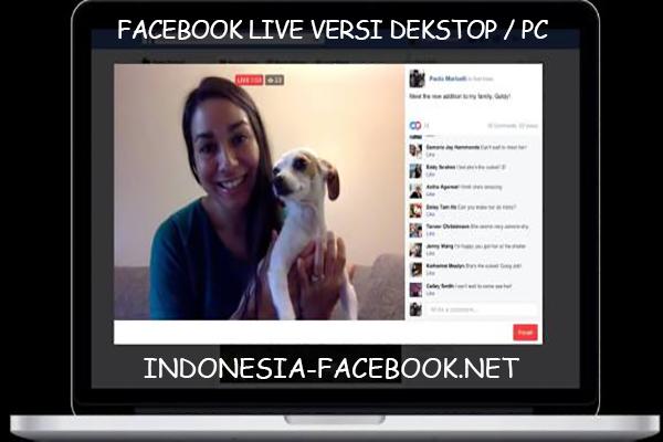 Fitur Facebook live Kini Juga Hadir Di Desktop PC