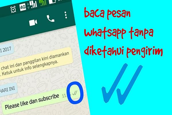 Membaca Pesan WhatsApp Tanpa Diketahui Pengirimnya