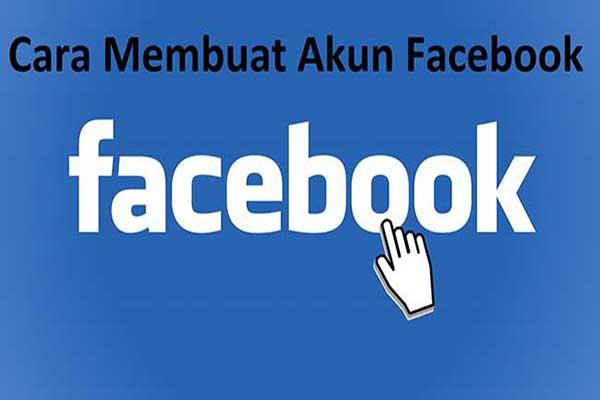 Cara Daftar Akun Facebook Yang Mudah