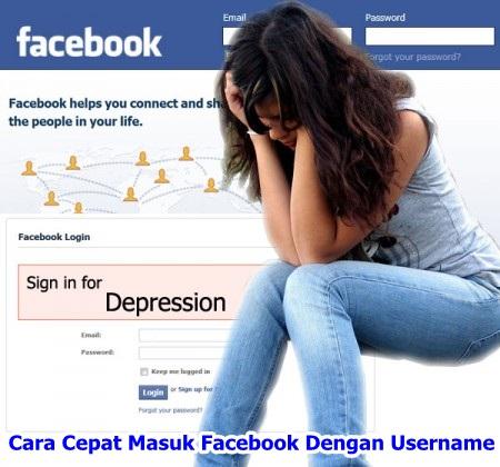 Cara Cepat Masuk Facebook Dengan Username