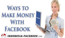 Cara Cepat Mendapatkan Uang Dari Facebook